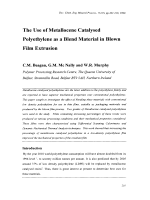 The Use of Metallocene Catalysed Polyethylene as a Blend Material in Blown Film Extrusion.