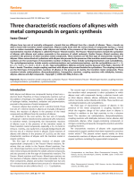 Three characteristic reactions of alkynes with metal compounds in organic synthesis.