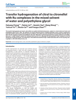 Transfer hydrogenation of citral to citronellol with Ru complexes in the mixed solvent of water and polyethylene glycol.