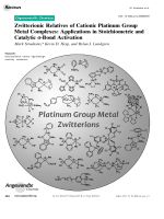 Zwitterionic Relatives of Cationic Platinum Group Metal Complexes  Applications in Stoichiometric and Catalytic -Bond Activation.