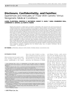 Disclosure  confidentiality  and families  Experiences and attitudes of those with genetic versus nongenetic medical conditions.