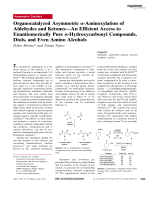 Organocatalyzed Asymmetric -Aminoxylation of Aldehydes and KetonesЧAn Efficient Access to Enantiomerically Pure -Hydroxycarbonyl Compounds  Diols  and Even Amino Alcohols.