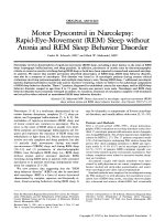 Motor dyscontrol in narcolepsy  Rapid-eye-movement (REM) sleep without atonia and REM sleep behavior disorder.