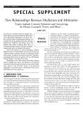 New relationships between mediation and arbitration topics include creative solutions and lawyering  in-house counsels' views  and more Е june 2001.