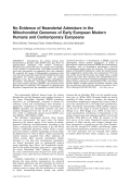 No evidence of Neandertal admixture in the mitochondrial genomes of early European modern humans and contemporary Europeans.