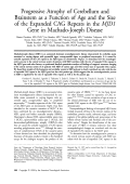 Progressive atrophy of cerebellum and brainstem as a function of age and the size of the expanded CAG repeats in the MJD1 gene in Machado-Joseph disease.