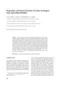 Preparation and characterization of cation exchangers from agricultural residues.