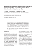 Multiple-beam Fizeau fringe-pattern analysis using Fourier transform method for accurate measurement of fiber refractive index profile of polymer fiber.