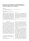 Preparation  characterization  and biodegradability of renewable resource-based composites from recycled polylactide bioplastic and sisal fibers.