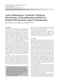 Acute inflammatory syndrome following introduction of mycophenolate mofetil in a patient with systemic lupus erythematosus.