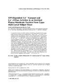 ATP-dependent Ca2+ transport and Ca2+-ATPase activities in an enriched plasma membrane fraction from gypsy moth larval midgut tissue.
