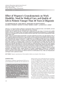Effect of Wegener's granulomatosis on work disability need for medical care and quality of life in patients younger than 40 years at diagnosis.