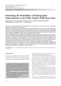 Estimating the probability of radiographic osteoarthritis in the older patient with knee pain.