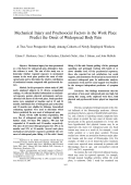 Mechanical injury and psychosocial factors in the work place predict the onset of widespread body painA two-year prospective study among cohorts of newly employed workers.