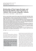Relationship of pain-coping strategies and pain-specific beliefs to pain experience in children with juvenile idiopathic arthritis.
