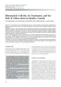 Rheumatoid arthritis its treatments and the risk of tuberculosis in Quebec Canada.