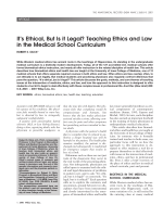 It's ethical  but is it legal Teaching ethics and law in the medical school curriculum.