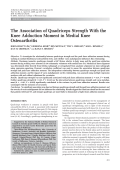 The association of quadriceps strength with the knee adduction moment in medial knee osteoarthritis.