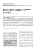 Influences on knee movement strategies during walking in persons with medial knee osteoarthritis.