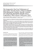 The comparative one-year performance of antitumor necrosis factor ╨Ю┬▒ drugs in patients with rheumatoid arthritis psoriatic arthritis and ankylosing spondylitisResults from a longitudinal observational multicenter study.