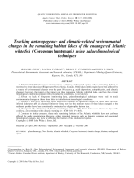 Tracking anthropogenic- and climatic-related environmental changes in the remaining habitat lakes of the endangered Atlantic whitefish (Coregonus huntsmani) using palaeolimnological techniques.