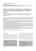 Effectively measuring adherence to medications for systemic lupus erythematosus in a clinical setting.