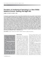 Provision of anatomical teaching in a new British medical schoolGetting the right mix.