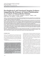 Psychophysical and functional imaging evidence supporting the presence of central sensitization in a cohort of osteoarthritis patients.