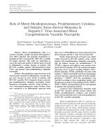 Role of matrix metalloproteinases proinflammatory cytokines and oxidative stressderived molecules in hepatitis C virusassociated mixed cryoglobulinemia vasculitis neuropathy.