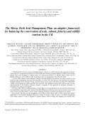 The Moray Firth Seal Management Planan adaptive framework for balancing the conservation of seals salmon fisheries and wildlife tourism in the UK.