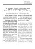Tibial subchondral trabecular volumetric bone density in medial knee joint osteoarthritis using peripheral quantitative computed tomography technology.