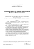 Satellite radar imagery for monitoring inland wetlands in boreal and sub-arctic environments.