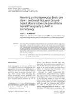 Providing an archaeological bird's-eye view  an overall picture of ground-based means to execute low-altitude aerial photography LAAP in Archaeology.