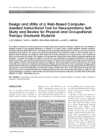 Design and utility of a web-based computer-assisted instructional tool for neuroanatomy self-study and review for physical and occupational therapy graduate students.