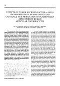Effects of tumor necrosis factor ╨Ю┬▒ and   on resorption of human articular cartilage and production of plasminogen activator by human articular chondrocytes.