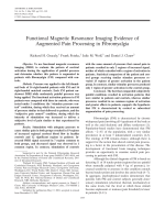 Functional magnetic resonance imaging evidence of augmented pain processing in fibromyalgia.