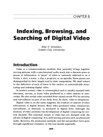 Indexing browsing and searching of digital video.