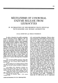 Mechanisms of lysosomal enzyme release from leukocytes.