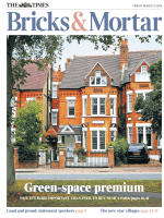 The Times Bricks and Mortar - 9 March 2018