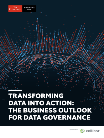 The Economist (Intelligence Unit) - Transforming Data into Action The Business Outlook for Data Governance (2018)