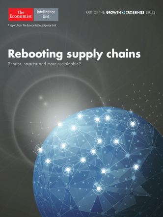 The Economist Intelligence Unit Rebooting Supply Chains 2017