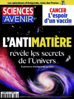 Sciences et Avenir N°836 – L'Antimatière-compressed